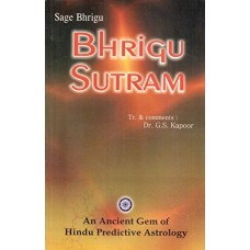 Bhrigu Sutram: An Ancient Gem of Hindu Predictive Astrology by G. S. Kapoor in English