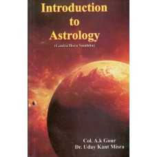 Introduction to Astrology by Col.A.K.Gour / Dr.Uday Kant Mishra in English