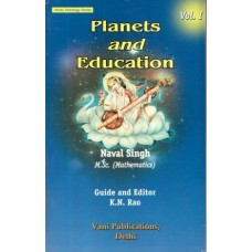 Planets and Education: Volume 1: Hindu Astrology Series by Naval Singh, K. N. Rao in english