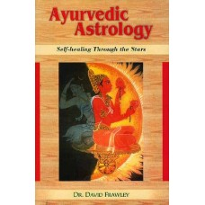 Ayurvedic Astrology in english by Dr.David Frawley