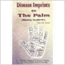 Disease Imprints On The Plam by O. P. Verma