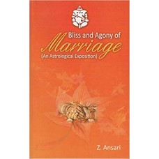 Bliss and Agony of Marriage An Astrological Exposition By Ansari and KN Rao in Emglish