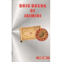 Drig Dasha of Jaimini in English by UK Jha