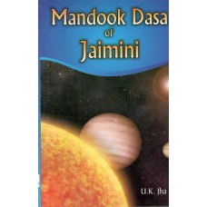 Mandook Dasa of Jaimini in English By UK Jha
