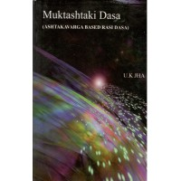 Muktashakti Dasa - Astakavarga Based on Rasi Dasa in English By UK Jha