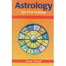 Astrology for 21st Century by Prash Trivedi