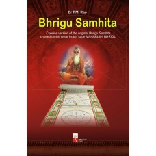 Bhrigu Samhita ( Concise version of the original Bhrigu Samhita created by the great Indian sage MAHARISHI BHRIGU )