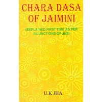 Chara Dasa of Jaimini by UK Jha