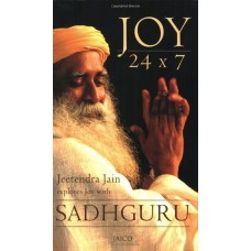 Joy 24 x 7 by Sadhguru