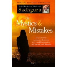 Of Mystics & Mistakes By Sadhguru
