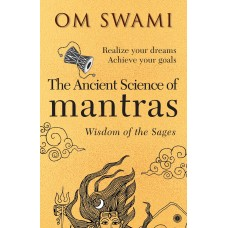 The Ancient Science of Mantras By Om Swami in English