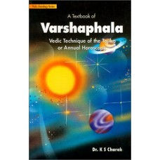 A Textbook of Varshaphala: Vedic Technique of the Tajika by K.S. Charak in English