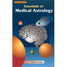 Essentials Of Medical Astrology by K. S. Charak in English