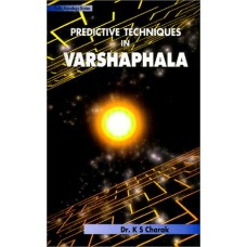 Predictive Techniques in Varshaphala  Vedic Astrology Series By Dr KS Charak