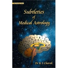 Subtleties of Medical Astrology By KS Charak