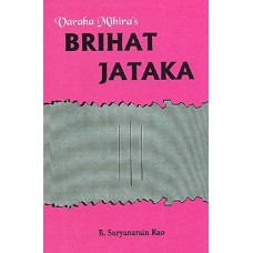 Brihat Jataka of Varahamihira in English By Bangalore Suryanarain Rao