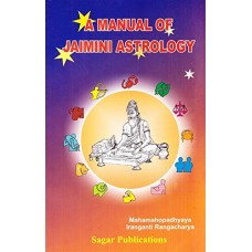 A Manual of Jaimini Astrology by Iranganti Rangacharya in English