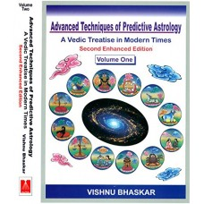 Advanced Techniques Predictive Astrology Vedic Treatise in Modern Times by Vishnu Bhaskar in English