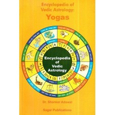 Encyclopedia of Vedic Astrology Yogas by Shanker Adawal in English