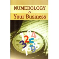 Numerology and Your Business by V. Rajsushila in English