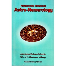 Predicting Through Astro-numerology by Dr. Srinivasan N. Shastry in english