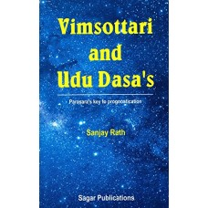 Vimsottari and Udu Dasa's: Parasara's Key to Prognostication in english by Sanjay Rath