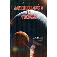 Astrology in Vedas By JN Bhasin in English