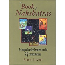Book of Nakshatras By Prash Trivedi