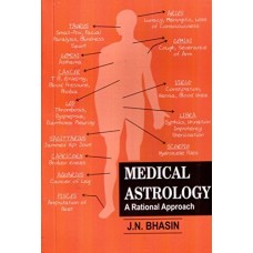 Medical Astrology: A Rational Approach By JN Bhasin