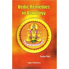 Vedic Remedies in Astrology by Sanjay Rath