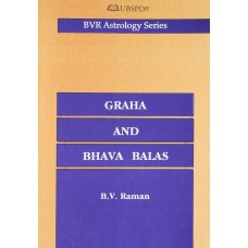 Graha and Bhava Balas By BV Raman in English