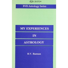My Experiences in Astrology By BV Raman in English : BVR Astrology Series
