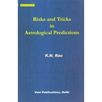 Risk and Tricks in Astrological Predictions by K N Rao (English)